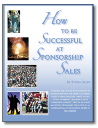 How to be Successful at <br>Sponsorship Sales